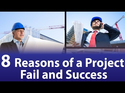 8 Reasons of a Project Fail and Success