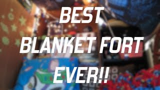 Best Blanket Fort Ever (vlog 43)