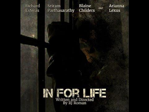 In For Life (Full Movie)