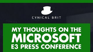 TotalBiscuit's Thoughts on the Microsoft E3 Conference