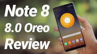 Galaxy Note 8 Official 8.0 Oreo Update Review