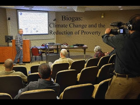 CAUSES Lecture: Biogas Climate Change, Reduction of Poverty