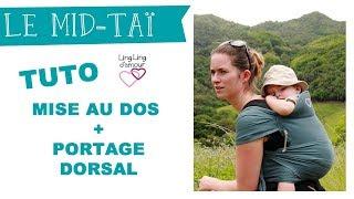 Mid Taï Comment Porter Bébé Sur Le Dos Mise Au Dos Ling Ling D Amour Youtube