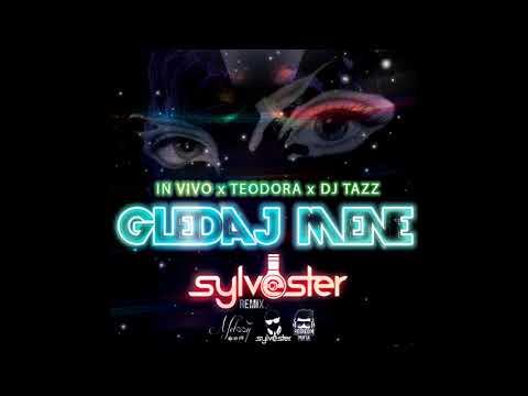 IN VIVO x TeodoRa x Dj Tazz – Gledaj Mene (DJ Sylvester Remix)