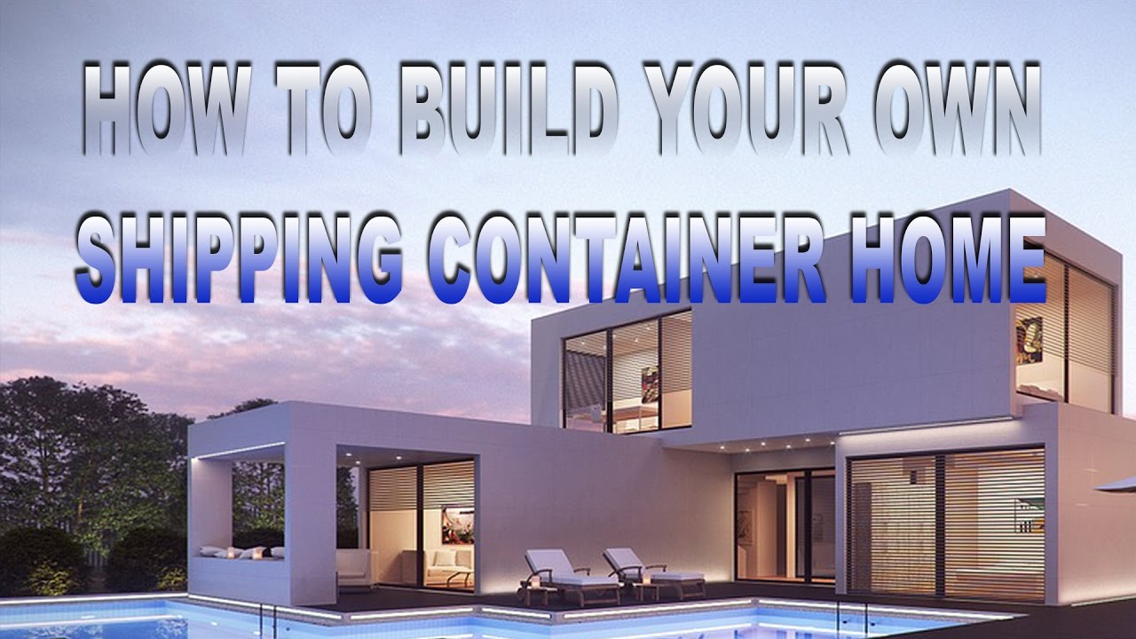 build your own container home. great nice how to build your own