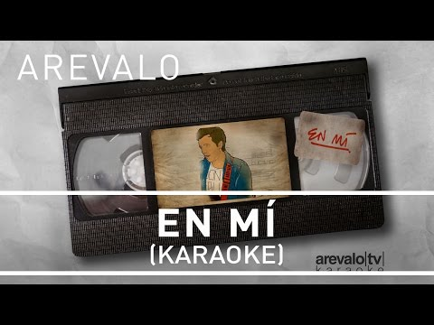Arevalo - En Mí  [Karaoke Version]