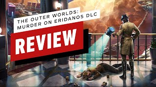 The Outer Worlds: Murder on Eridanos DLC Review (Video Game Video Review)