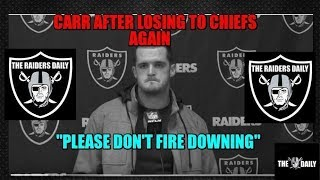 Raiders Derek Carr After Losing to Chiefs