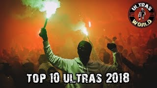 Top-10 Ultras of 2018 || Ultras World
