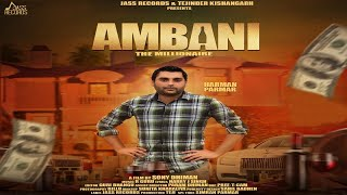 Ambani | (Full HD) | Harman Parmar | New Punjabi Songs 2018 | Latest Punjabi Songs 2018
