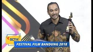 Festival Film Bandung 2018 : Pemeran Utama Pria Terpuji Film Bioskop