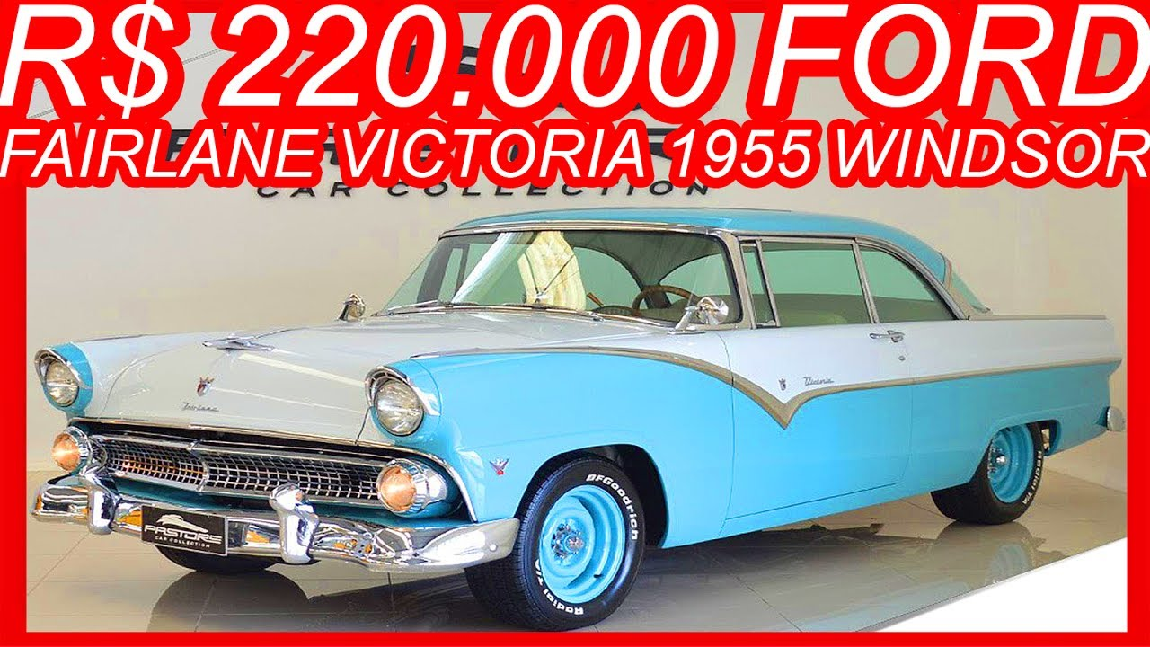 1955 ford fairlane crown victoria blog cars on line - Pastore R 220 000 Ford Fairlane Victoria 1955 Azul E Branco 351 Mt3 Rwd 5 8 V8 Windsor