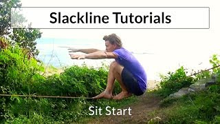 Slacklining Tutorial - Slackline Sit Start - SLACKROBATS