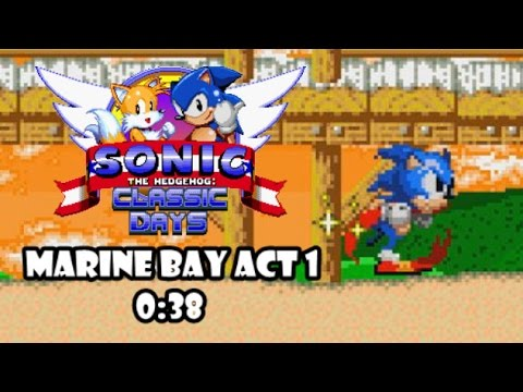 Sonic Classic Days - Marine Bay Act 1 0:38