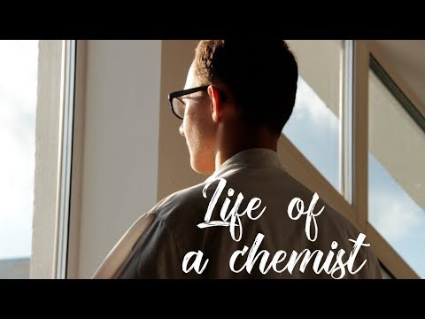 Life of a chemist