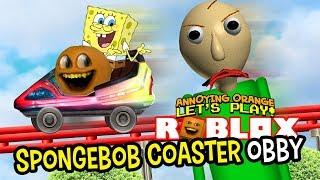 Roblox: SPONGEBOB COASTER Obby [Annoying Orange Plays]