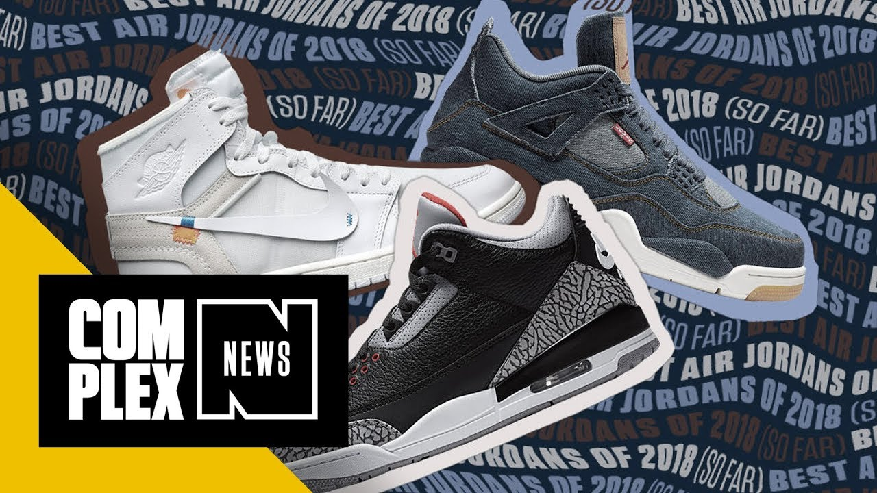 best service 5776e 75726 The Best Air Jordans of 2018... So Far