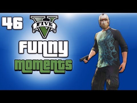 GTA 5 Online Funny Moments Ep. 46...