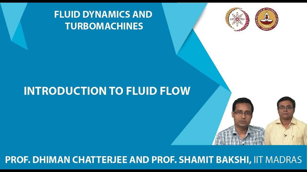 NPTEL :: Mechanical Engineering - NOC:Fluid Dynamics and