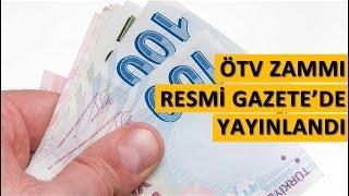 ÖTV zammı 2016 Resmi Gazete'de. Kaç liralık artış bizi bekliyor?