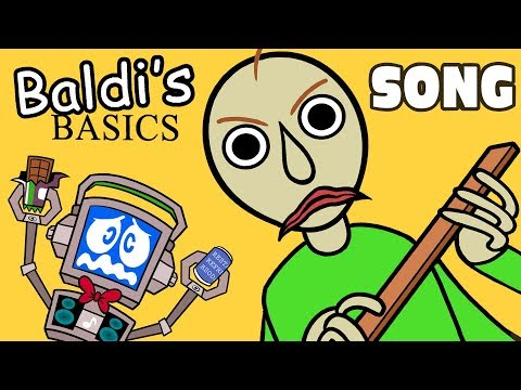 BALDI'S BASICS SONG