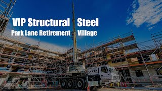 Park Lane Retirement Village, Tower Junction, Christchurch - VIP Structural Steel