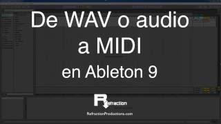 Cómo pasar WAV o audio a MIDI en Ableton 9 (WAV ⟹ MIDI)