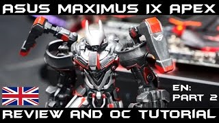asus maximus ix apex review and overclocking tutorial for kaby lake 7700k 7600k part 2