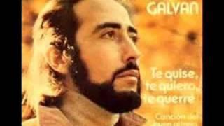 Manolo Galván te quise te quiero y te querré
