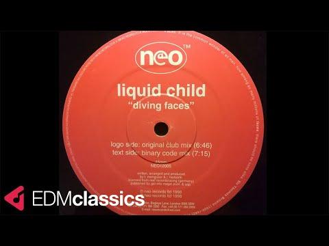 Liquid Child - Diving Faces (Original Club Mix) (1998)