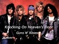 Guns N' Roses - Knocking On Heaven's Door - Traduzione in Italiano