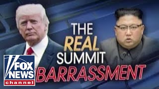 Ingraham: The real summit embarrassment