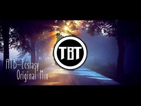 ATB - Ecstasy (Original Mix)