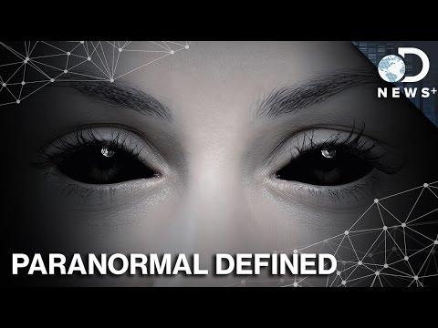 What Makes Something Paranormal?