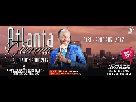 Help From Above - Atlanta, GA. (Day 1 Morning Session) with APOSTLE JOHNSON SULEMAN