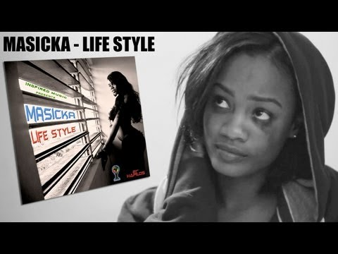 Masicka -  Life Style [Official Video 2013]