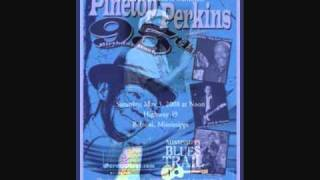 PINETOP PERKINS ~ WHISKEY HEADED WOMAN