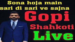 SONA    HOJA    MEIN                SAARI    DI  SAARI  SAJNA--Gopi Shahkoti