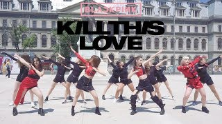 [KPOP IN PUBLIC] BLACKPINK (블랙핑크) - Kill This Love Dance Cover