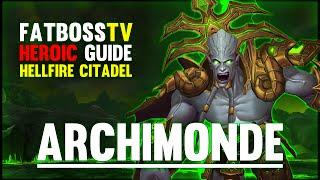 Archimonde - Hellfire Citadel Guide - FATBOSS