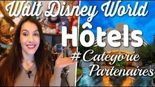 Walt Disney World LES HOTELS PARTENAIRES ♥ Preparation voyage WDW ! ♥