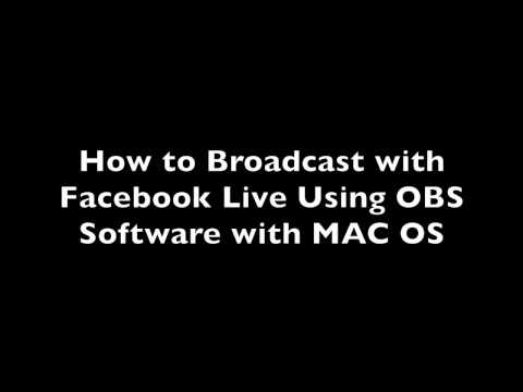 Using OBS to Broadcast with Facebook Live on Mac OS