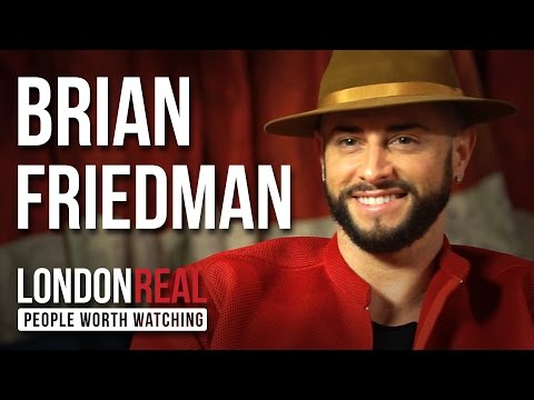 Brian Friedman - X Factor - PART 1/2 | London Real