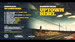 Uptown Rebel  --  Cold Chaos Part I & II