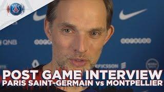 POST GAME INTERVIEW : PARIS SAINT-GERMAIN vs MONTPELLIER