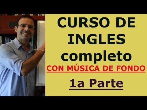 INGLES GRATIS - CLASES INGLES 1-6 (CON MÚSICA DE FONDO)