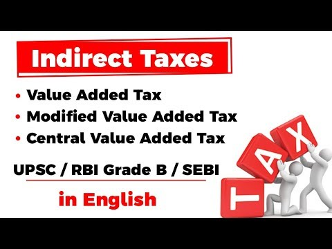 Indirect Taxes - Value Added Tax, Modified Value Added Tax, Central Value Added Tax