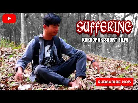 SUFFERING // Kokborok Short Film // 2019
