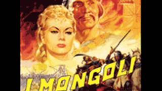 I mongoli. Musica: Mario Nascimbene