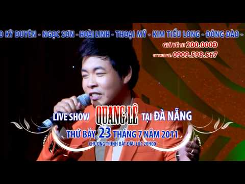 Live show Quang Lê - Đà Nẵng lần 2
